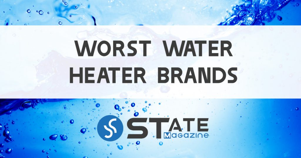 Water Heater Brands To Avoid